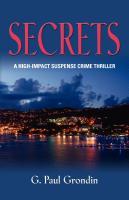 SECRETS by G. Paul Grondin