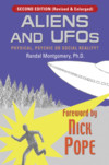 ALIENS and UFOs: Physical, Psychic or Social Reality? by Randal Montgomery PhD