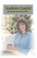 Southern Comfort by shellie rushing tomlinson