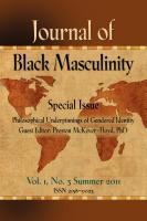 Journal of Black Masculinity - Vol. 1, No. 3 Summer 2011 by Dr. C. P. Gause