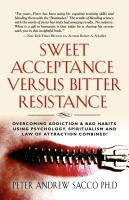 Sweet Acceptance Versus Bitter Resistance by Peter Sacco