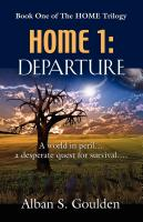 HOME 1: Departure by Alban Goulden