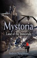 MYSTORIA: Land of the Immortals by Andrew Neighbors