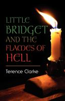 Little Bridget and The Flames of Hell by Terence Clarke