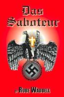 Das Saboteur by Rube Waddell