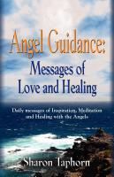 ANGEL GUIDANCE: Messages of Love and Healing by Sharon Taphorn