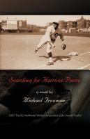 SEARCHING FOR HARRISON PIERCE by Michael Freeman