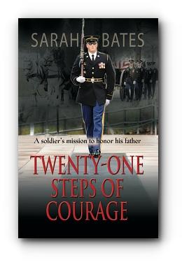 Twenty-One Steps of Courage by Sarah Lee Bates