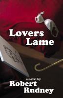 Lovers Lame by Robert Rudney