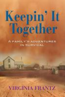 Keepin' It Together by Virginia  Frantz