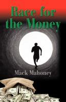 RACE FOR THE MONEY by Mack Mahoney