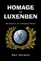 HOMAGE TO LUXENBEN: Adventures on a Utopian Planet by Dan Hurwitz