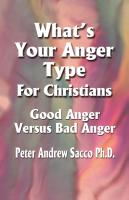 What's Your Anger Type For Christians by Peter Sacco