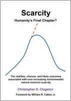 Scarcity - Humanity's Final Chapter? by Chris Clugston
