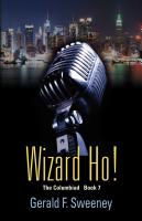 WIZARD HO! by Gerald F. Sweeney