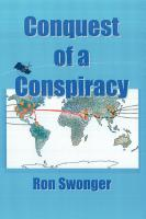 Conquest of a Conspiracy by Ron Swonger