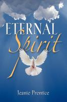 Eternal Spirit by Jeanie Prentice