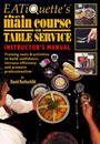 The Main Course on Table Service Instructors Manual by David Rothschild