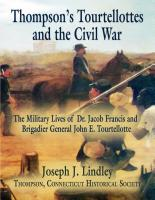 Thompson's Tourtellottes and the Civil War by Joe Lindley