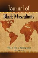 Journal of Black Masculinity Vol. 2 No. 2 Spring 2012 by Charles Gause