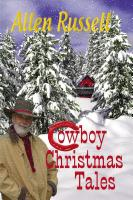 Cowboy Christmas Tales by Allen Russell