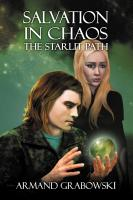 Salvation in Chaos - The Starlit Path by Armand Grabowski