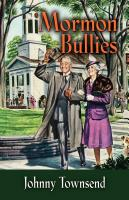 Mormon Bullies by Johnny Townsend