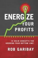 Energize Your Profits by Rob Garibay