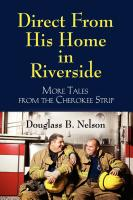 Direct From His Home in Riverside by Douglass Nelson