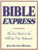 Bible Express: The Fast Track to the Old and New Testaments by Joyce Slayton Mitchell