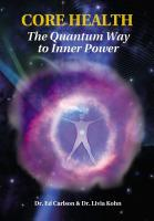 CORE HEALTH: The Quantum Way to Inner Power by Dr. Ed Carlson and Dr. Livia Kohn