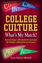 COLLEGE CULTURE: WHAT'S MY MATCH? by Joyce Slayton Mitchell
