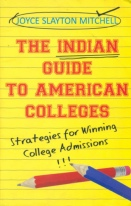 The Indian Guide to American Colleges by Joyce Slayton Mitchell