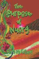The Purpose of Nuorg by Chris McCollum