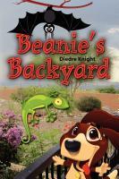 Beanie's Backyard by Diedre Knight