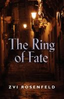 The Ring of Fate by Zvi Rosenfeld