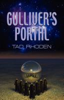 GULLIVER'S PORTAL by Tad Rhoden