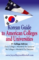 Korean Guide to American Colleges and Universities by Joyce Slayton Mitchell