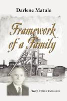 Framework of a Family by Darlene Matule