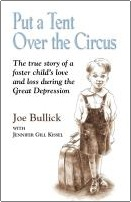 Put a Tent Over the Circus by Joseph Bullick and Jennifer Lynne Kissel