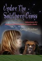 Under The Southern Cross by Greg Prasher