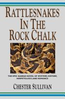 RATTLESNAKES IN THE ROCK CHALK by Chester Sullivan