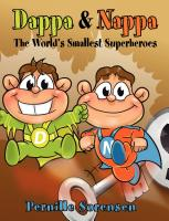Dappa & Nappa: The World's Smallest Superheroes by Pernille Sorensen