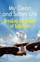My Clean & Sober Life by Michael L. Plouffe