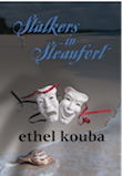 STALKERS IN SLEAUFORT by Ethel Kouba