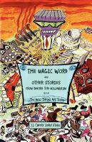 THE MAGIC WORD And OTHER STORIES FROM BEFORE THE MILLENNIUM About The Way Things Are Today by J.J. Stein