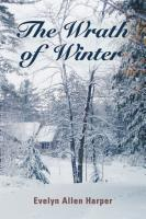 THE WRATH OF WINTER: The Accidental Mystery Series - Book Six by Evelyn Allen Harper