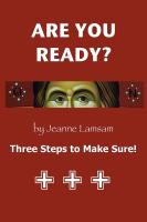 ARE YOU READY? Three Steps to Be Sure! by Jeanne Lamsam