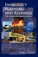 Emergency Planning and Response: Case Studies and Lessons Learned by Terry Hardy