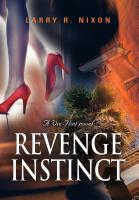 REVENGE INSTINCT by Larry R. Nixon